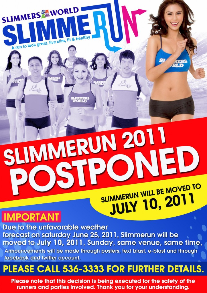 SLIMMERUN POSTPONED 2011