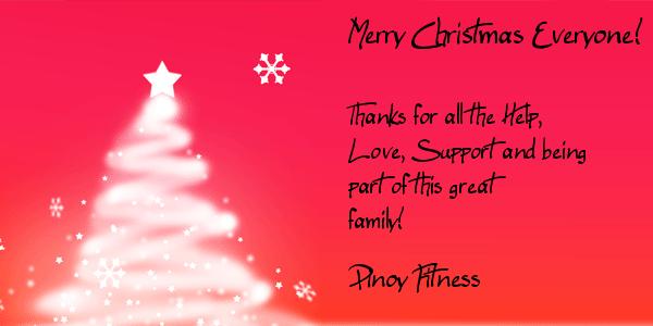 Merry Christmas 2011 Everyone!   Pinoy Fitness