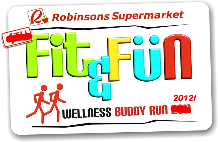 Robinsons Fit & Fun Wellness Buddy Run 2012 poster