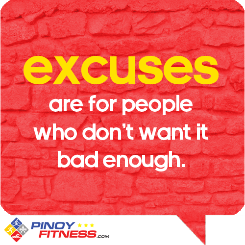 excuses-are-for-people-who-dont-want-it-enough