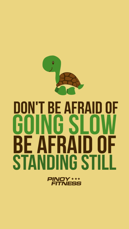 dont-be-afraid-of-going-slow