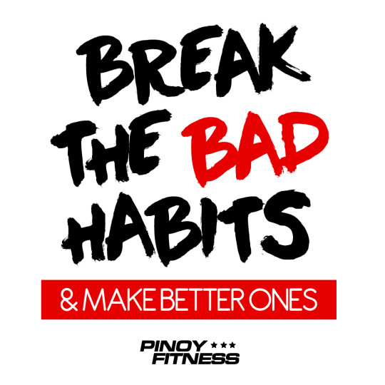 Break The Bad Habits