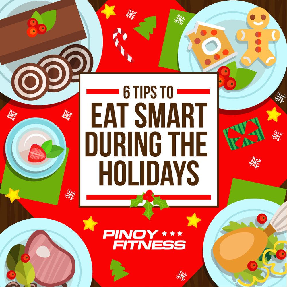 6 tips to eat smart during the holidays pinoy fitness. Black Bedroom Furniture Sets. Home Design Ideas