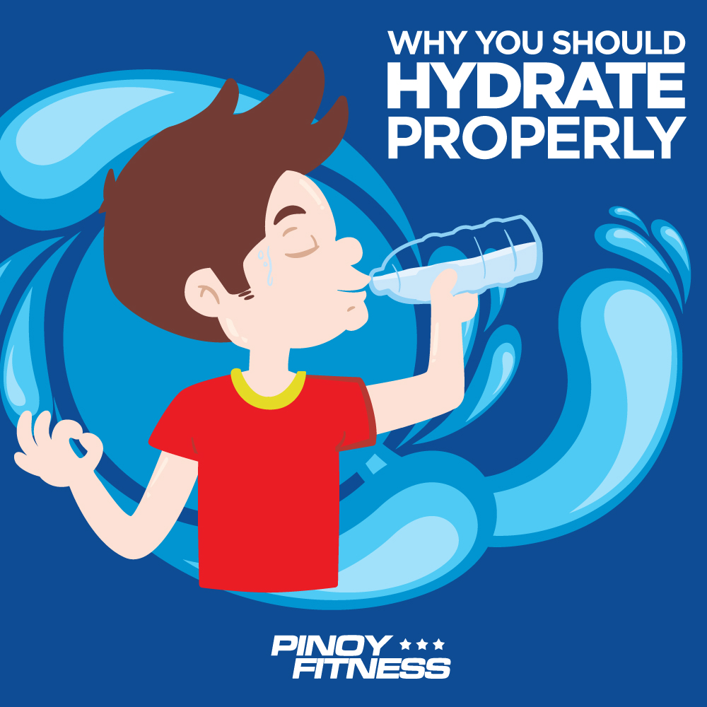 Reasons why you should hydrate properly pinoy fitness