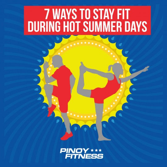 Stay Fit Hot Summer Days