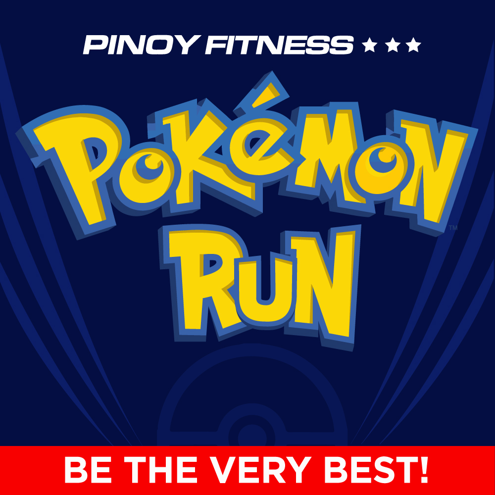 f89ec35a Will you join a Pokémon Go Run? | Pinoy Fitness