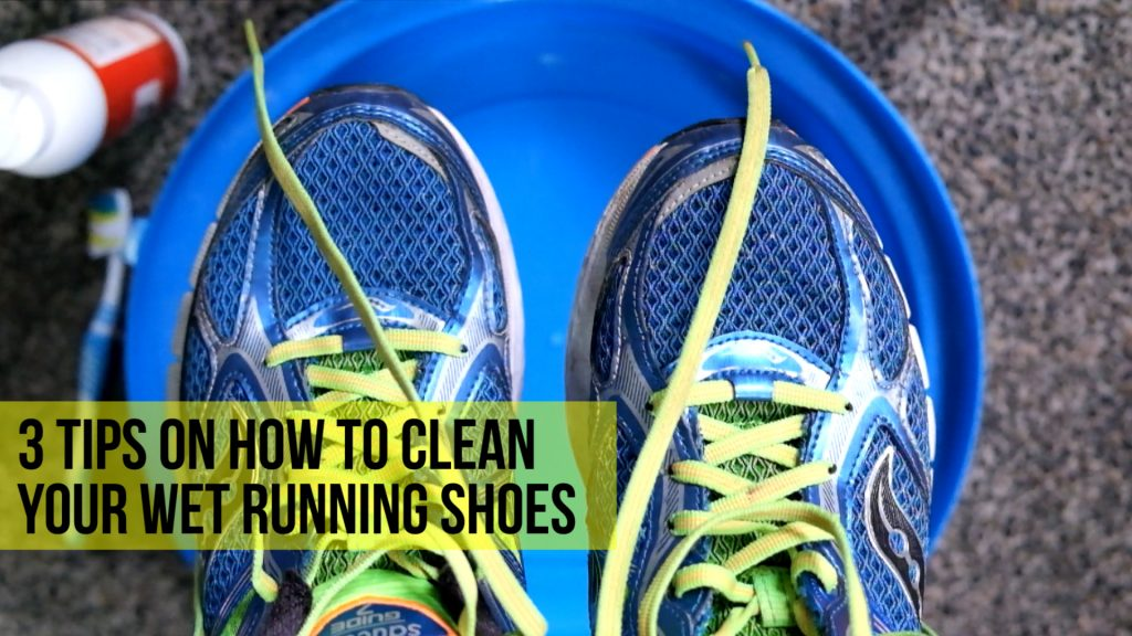 3 Tips on How to Clean your Wet Running Shoes