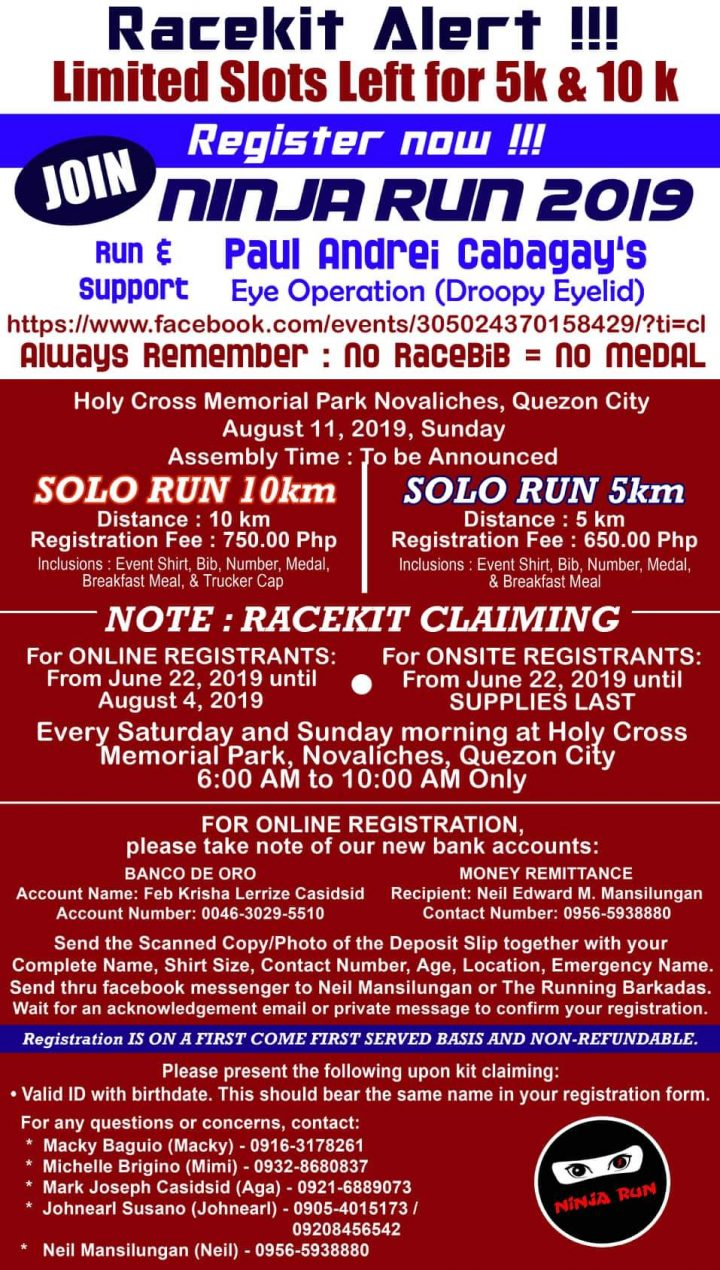 71b0e85bc NINJA RUN 2019 is set to happen on August 11, 2019 starting at the Holy  Cross, Novaliches, Quezon City. The race is to benefit, A Run For A Cause:  Paul ...