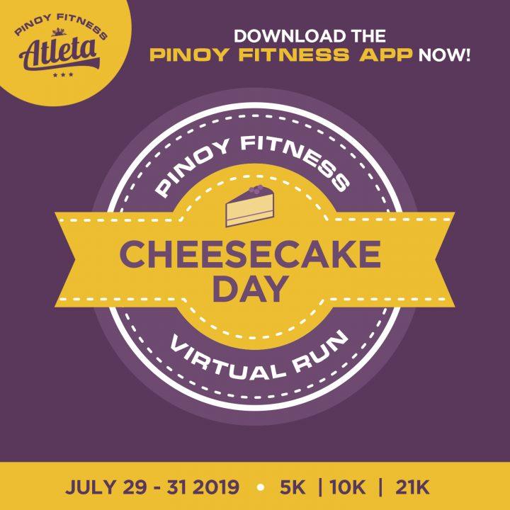 Cheesecake Day 2019 FREE Virtual Run | Pinoy Fitness